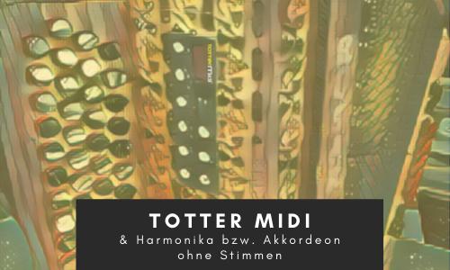 TOTTER-MIDI-in-Harmonika-und-Akkordeon-ohne-Stimmen